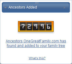 See how many ancestors OneGreatFamily has already added to your family tree